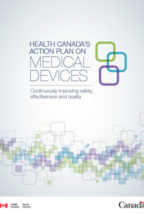 new approach for Health Canada for medical device approvals